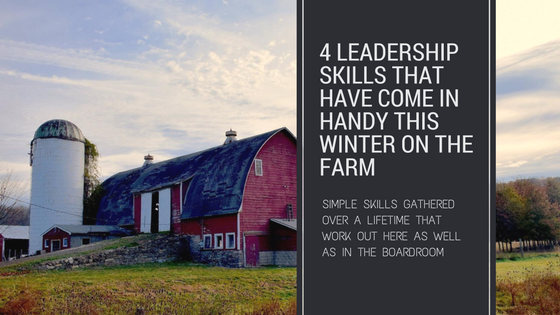 Leadership Skills that have come in handy this winter on the farm